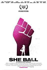 Watch Free She Ball (2020)