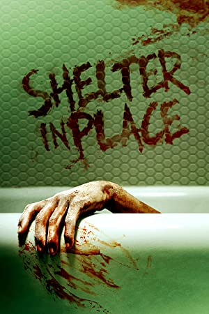Watch Full Movie :Shelter in Place (2021)