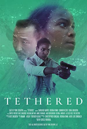 Watch Free Tethered (2021)