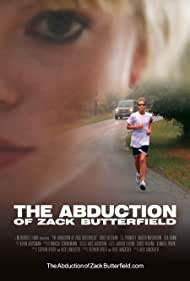 Watch Free The Abduction of Zack Butterfield (2011)