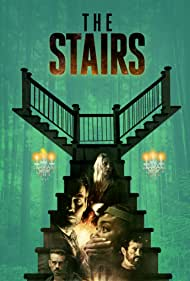 Watch Free The Stairs (2021)