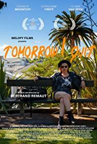 Watch Free Tomorrow I Quit (2020)