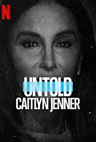 Watch Free Untold: Caitlyn Jenner (2021)