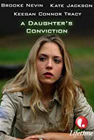 Watch Free A Daughters Conviction (2006)
