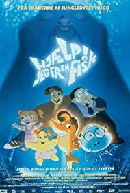 Watch Free Hjælp! Jeg er en fisk (2000)