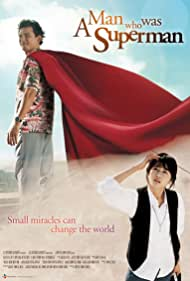 Watch Free A Man Who Was Superman (2008)