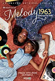 Watch Free An American Girl Story: Melody 1963  Love Has to Win (2016)