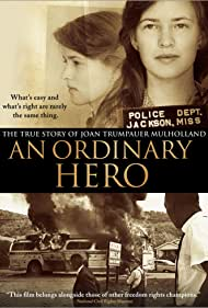 Watch Free An Ordinary Hero: The True Story of Joan Trumpauer Mulholland (2013)