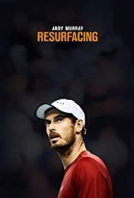 Watch Free Andy Murray: Resurfacing (2019)