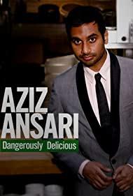 Watch Free Aziz Ansari: Dangerously Delicious (2012)