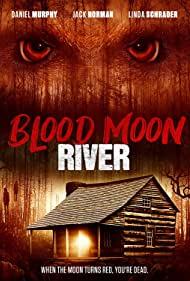 Watch Free Blood Moon River (2017)