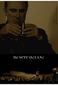 Watch Free Bostonian (2015)