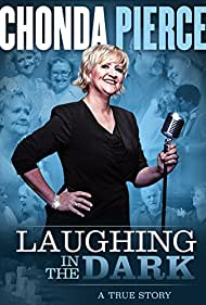 Watch Free Chonda Pierce: Laughing in the Dark (2015)