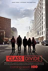 Watch Free Class Divide (2015)