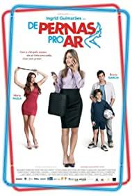 Watch Free De Pernas pro Ar (2010)