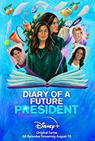 Watch Free Diary of a Future President (2020 )