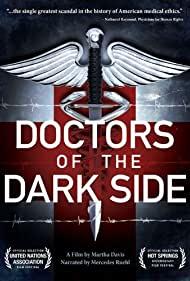 Watch Free Doctors of the Dark Side (2011)