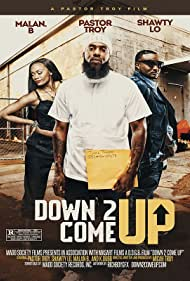 Watch Free Down 2 Come Up (2019)
