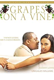 Watch Free Grapes on a Vine (2008)