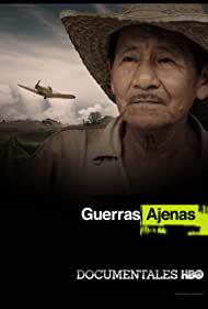 Watch Free Guerras Ajenas (2016)