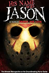 Watch Free His Name Was Jason: 30 Years of Friday the 13th (2009)