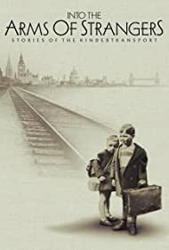 Watch Free Into the Arms of Strangers: Stories of the Kindertransport (2000)
