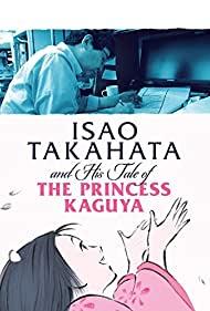 Watch Free Takahata Isao, Kaguyahime no monogatari o tsukuru. Ghibli dai 7 sutajio, 933nichi no densetsu (2014)