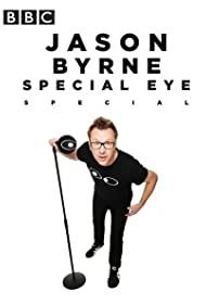 Watch Free Jason Byrnes Special Eye Live (2013)