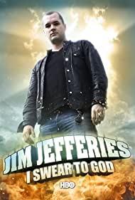 Watch Free Jim Jefferies: I Swear to God (2009)