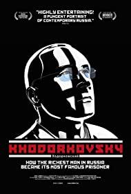 Watch Free Khodorkovsky (2011)