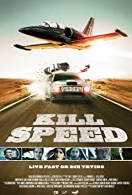 Watch Free Kill Speed (2010)