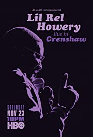 Watch Free Lil Rel Howery: Live in Crenshaw (2019)