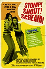 Watch Free Stomp! Shout! Scream! (2005)