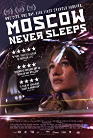 Watch Free Moscow Never Sleeps (2017)