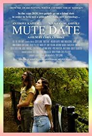 Watch Free Mute Date (2019)