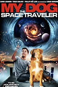 Watch Free My Dog the Space Traveler (2014)