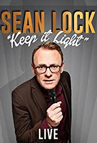 Watch Free Sean Lock: Keep It Light  Live (2017)