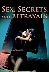 Watch Free Sex, Secrets & Betrayals (2000)