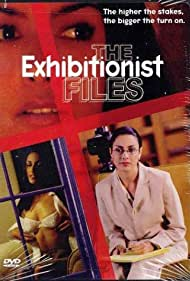 Watch Free The Exhibitionist Files (2002)