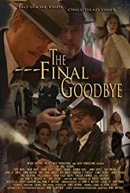 Watch Free The Final Goodbye (2018)