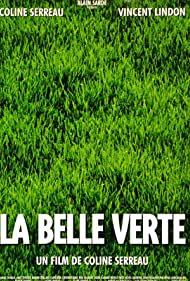 Watch Free La belle verte (1996)