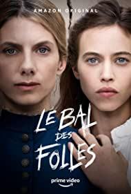 Watch Free Le bal des folles (2021)