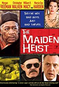 Watch Free The Maiden Heist (2009)