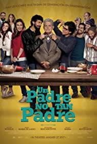 Watch Free Un Padre No Tan Padre (2016)