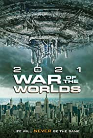 Watch Free The War of the Worlds 2021 (2021)