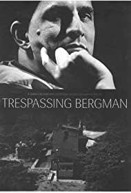 Watch Free Trespassing Bergman (2013)