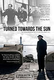 Watch Free Turned Towards The Sun (2012)