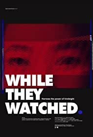 Watch Free While They Watched (2015)