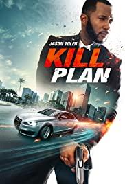 Watch Free Kill Plan (2021)