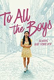 Watch Free To All the Boys: Always and Forever (2021)